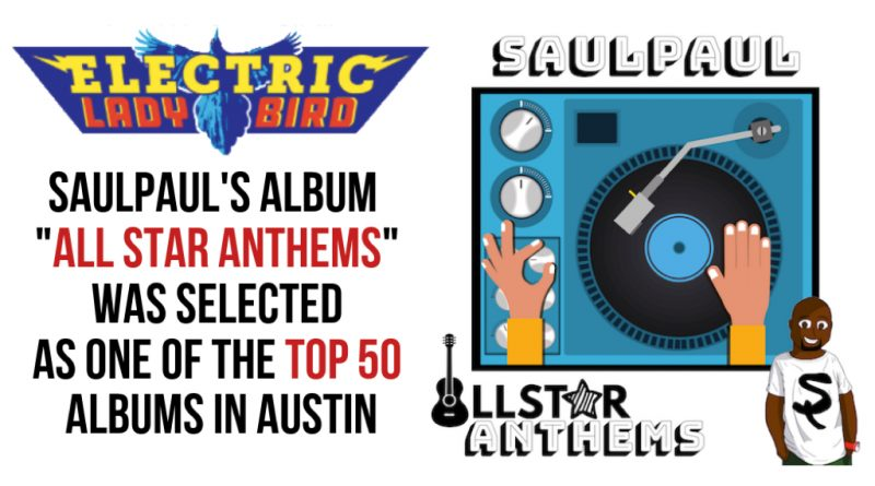 """All Star Anthems"" Selected as One of the Top 50 Albums in Austin!"