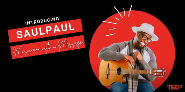 SaulPaul Presents Be the Change at TEDx