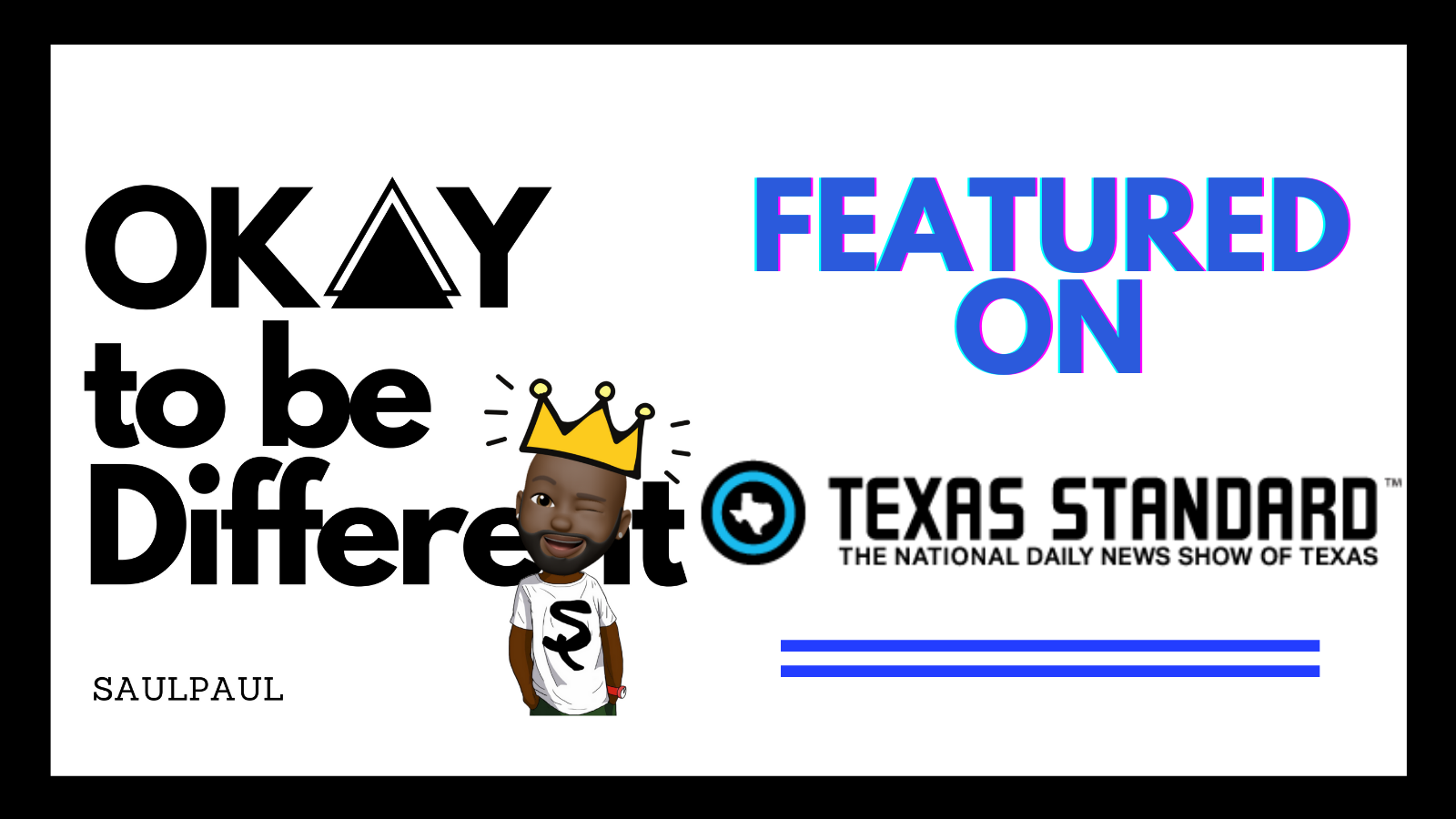 SaulPaul Featured on Texas Standard with New Album