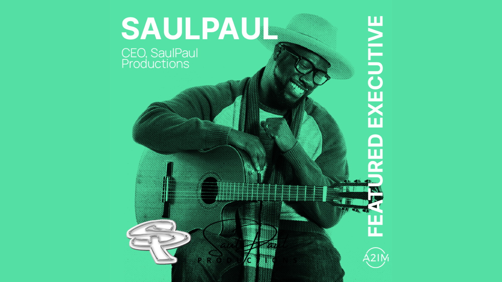 A2IM's Featured Executive Column Highlights SaulPaul